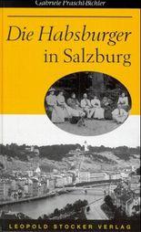 Die Habsburger in Salzburg