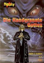 Die Handgranate Gottes