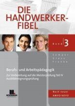 Die Handwerker-Fibel, Band 1 - 3