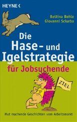 Die Hase- und Igelstrategie für Jobsuchende