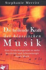Die heilende Kraft der klassischen Musik