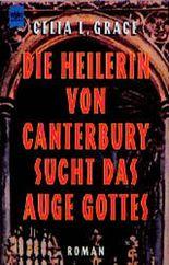 Die Heilerin von Canterbury sucht das Auge Gottes