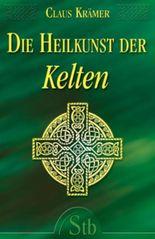 Die Heilkunst der Kelten