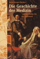 Die illustrierte Geschichte der Medizin