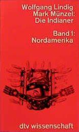 Die Indianer. Bd.1