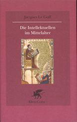 Die Intellektuellen im Mittelalter