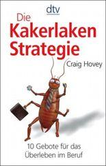 Die Kakerlaken-Strategie