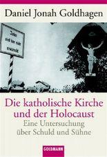 Die katholische Kirche und der Holocaust