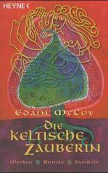 Die keltische Zauberin