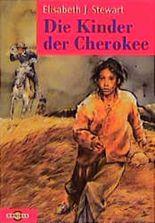Die Kinder der Cherokee