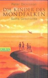 Die Kinder des Mondfalken. Bd.1