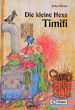 Die kleine Hexe Timifi. ( Ab 8 J.)