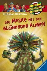 Die Knickerbocker-Bande: Die Maske mit den glühenden Augen