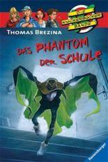 Die Knickerbocker-Bande: Das Phantom der Schule