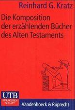 Die Komposition der erzählenden Bücher des Alten Testaments