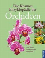Die Kosmos Enzyklopädie der Orchideen