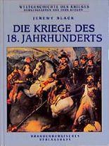 Die Kriege des 18. Jahrhunderts