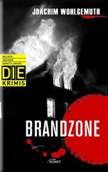 DIE Krimi - Brandzone