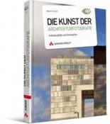 Die Kunst der Architekturfotografie