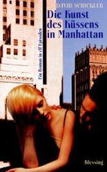 Die Kunst des Küssens in Manhattan