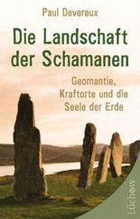 Die Landschaft der Schamanen