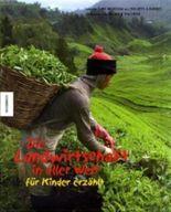 Die Landwirtschaft in aller Welt - für Kinder erzählt