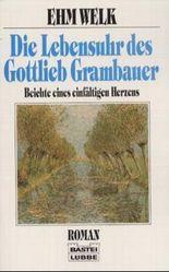 Die Lebensuhr des Gottlieb Grambauer