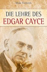 Die Lehre des Edgar Cayce