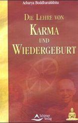 Die Lehre von Karma und Wiedergeburt