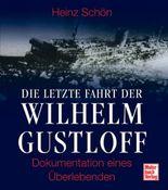 Die letzte Fahrt der Wilhelm Gustloff
