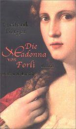Die Madonna von Forli