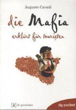 Die Mafia - erklärt für Touristen