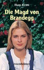 Die Magd von Brandegg