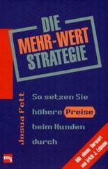 Die Mehr-Wert-Strategie