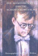Die Memoiren des Dimitri Schostakowitsch