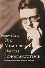 Die Memoiren des Dmitri Schostakowitsch