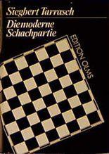 Die moderne Schachpartie.