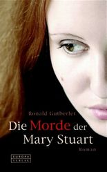 Die Morde der Mary Stuart