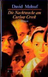 Die Nachtwache am Curlow Creek