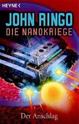 Die Nanokriege - Der Anschlag