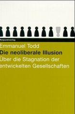 Die neoliberale Illusion