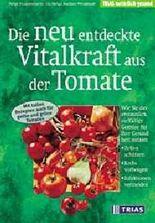 Die neu entdeckte Vitalkraft aus der Tomate