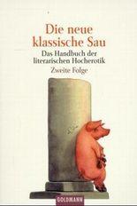 Die neue klassische Sau. Bd.2