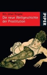 Die neue Weltgeschichte der Prostitution