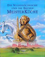 Die Niedersächsische und die Bremer Meisterküche