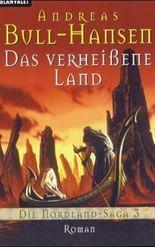 Die Nordland-Saga / Das verheissene Land