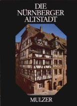 Die Nürnberger Altstadt