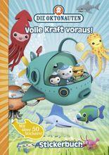 Die Oktonauten - Volle Kraft voraus! Stickerbuch
