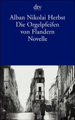 Die Orgelpfeifen von Flandern