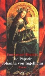 Die Päpstin Johanna von Ingelheim